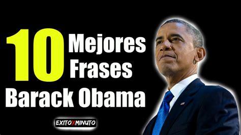 imagenes comicas de obama las 10 mejores frases de barack obama youtube