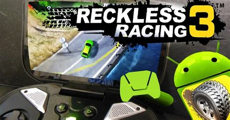 data apk 3 reckless racing 3 apk data v1 2 0 gratis iranmp3net apps android pc free