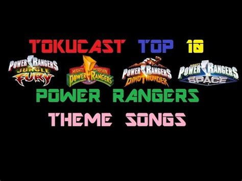 theme songs power rangers full download top 10 power rangers opening themes power