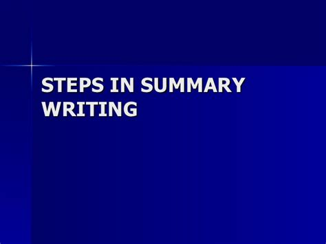 steps in summary writing