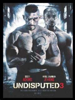 film action undisputed 2 complet undisputed 3 with scott adkins
