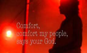 comfort my people when exile and words of comfort meet a sermon on isaiah