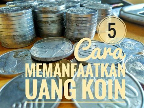 Keranjang Sah Kecil lima cara memanfaatkan uang koin belalang cerewet