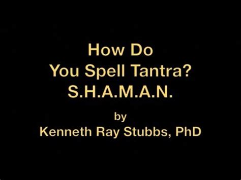 how do you spell settee how do you spell tantra s h a m a n youtube