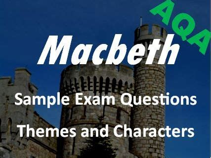 all of the following are themes of macbeth except macbeth revision themes and characters sle exam
