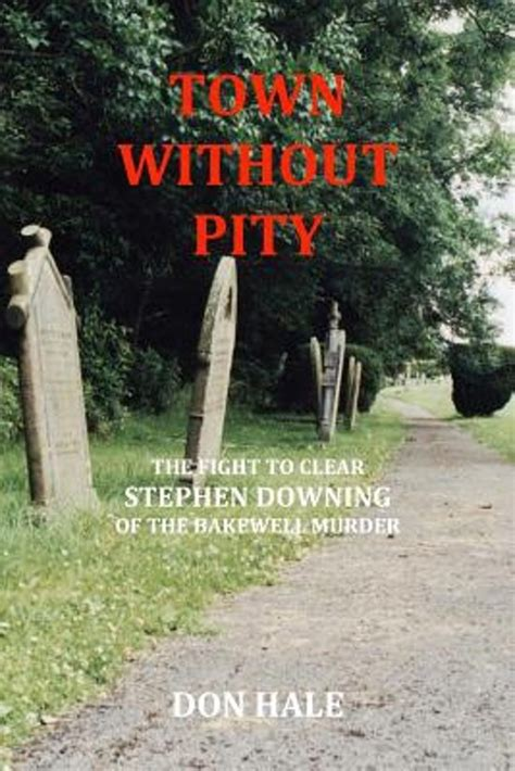 Novel Most Dangerous Killers Without Pity bol town without pity don hale 9781492941415 boeken