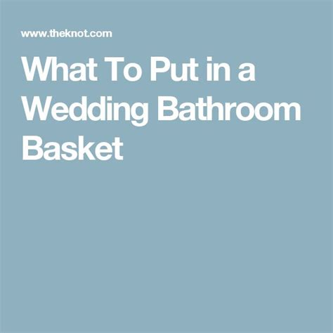 what to put in baskets in bathrooms at a wedding 1000 ideas about wedding bathroom baskets on pinterest wedding bathroom wedding