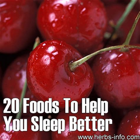 what helps sleep better 20 foods to help you sleep better herbs info