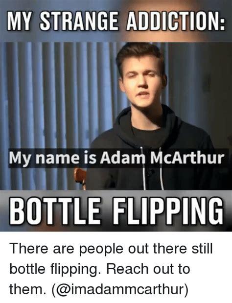 My Is Strange 25 best memes about bottle flip bottle flip memes