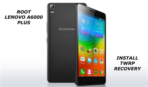 download themes lenovo a6000 plus how to root and install custom recovery on lenovo a6000 plus