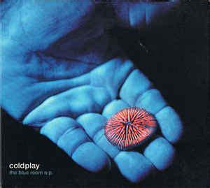 the blue room coldplay coldplay the blue room e p cd at discogs