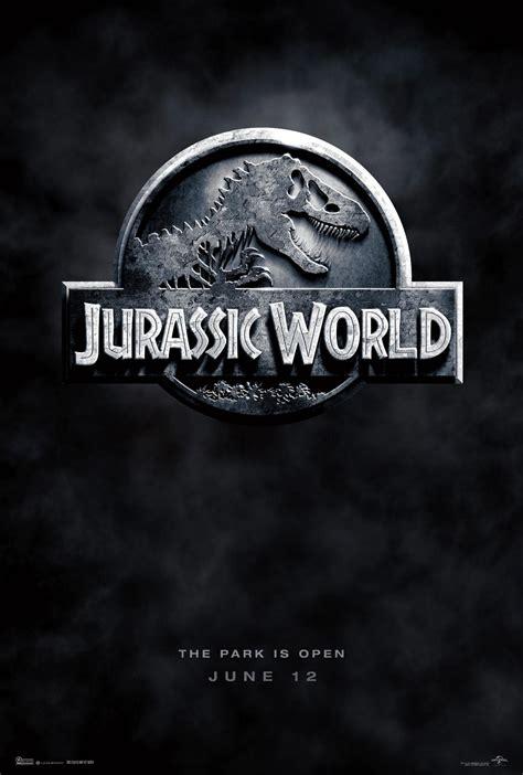 film up jurassic world jurassic world official poster teases jurassic park re