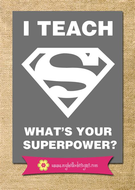printable superhero quotes teacher gift printable any colors i teach superpower super