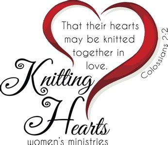 hearts knit together in knitting hearts s ministry teaching encouraging