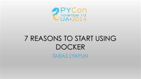 7 Reasons To Use by 7 Reasons To Start Using Docker