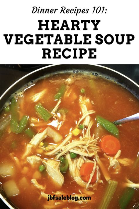 vegetable soup recipes oliver dinner recipes 101 hearty vegetable soup recipe jbf