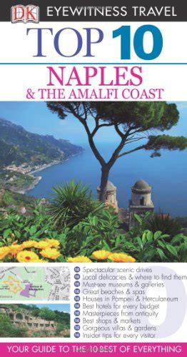 libro top 10 seattle dk dk eyewitness top 10 naples the amalfi coast your guide to the 10 best of everything viaggi