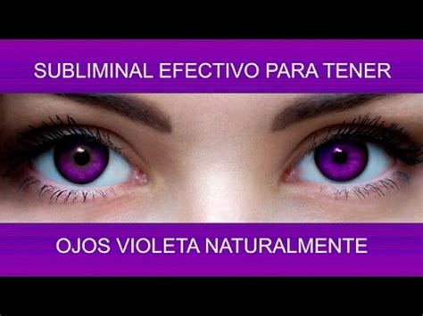 imagenes de ojos violetas ojos violeta transformaci 211 n natural supersubliminal