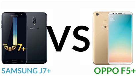 Samsung F 5 by Oppo F5 Vs Samsung J7 Spesification
