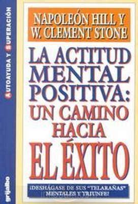 libros de autoayuda napole 243 n hill la actitud mental positiva libros de autoayuda y