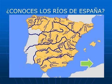 los rios de espana 191 conoces los r 205 os de espa 209 a ppt descargar