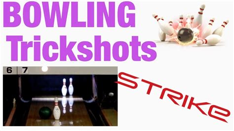 tutorial bowling youtube bowling trickshots tutorial youtube