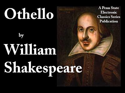 themes in othello by william shakespeare opinions on othello