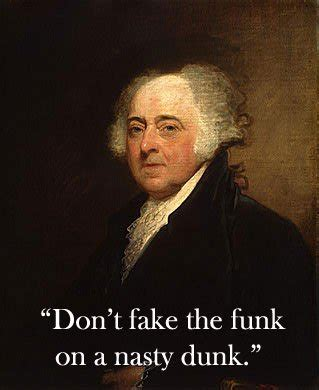 False Quotes Meme - fake quotes from founding fathers are just what presidents