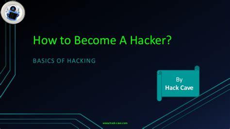 hakcave the basics of hacking