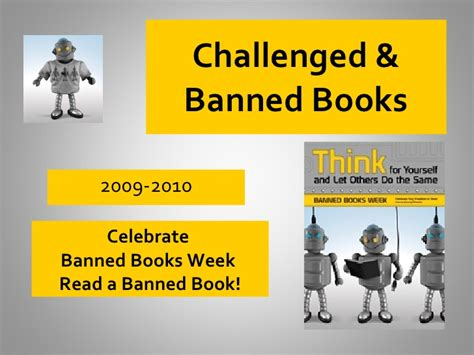 why are books banned or challenged challenged banned books 2010