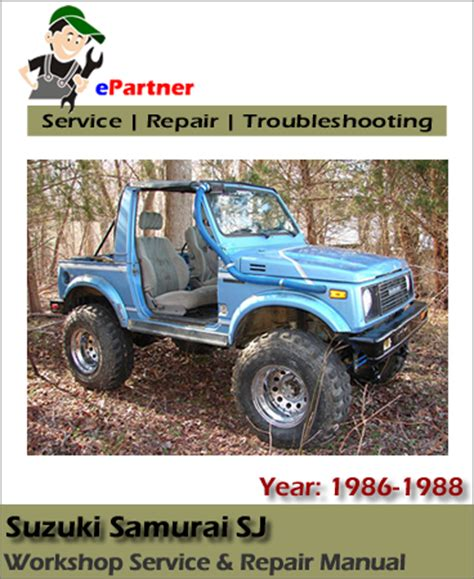 all car manuals free 1986 suzuki sj engine control suzuki samurai sj service repair manual 1986 1988 automotive service repair manual