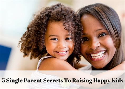 get to be happy stories and secrets to loving the sh t out of books 5 single parent secrets to raising happy