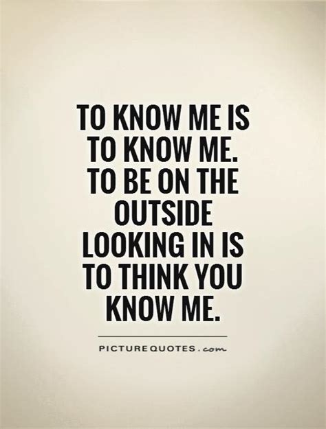 you think you know me quotes quotesgram