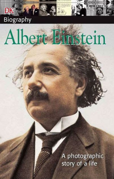 einstein biography barnes and noble dk biography albert einstein by dk publishing paperback