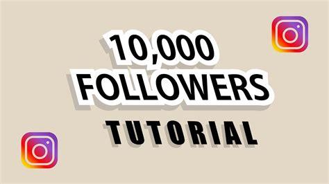 tutorial instagram followers 10 000 instagram free followers tutorial youtube