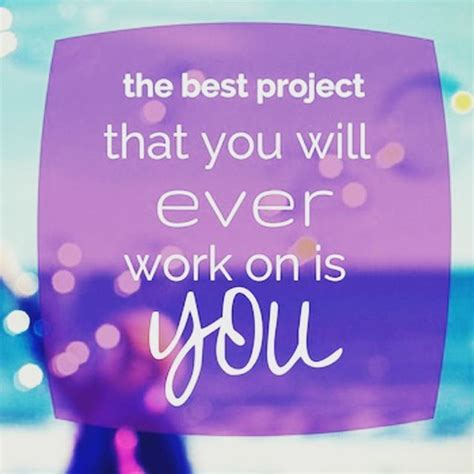 you best the best project you ll work on is you pictures