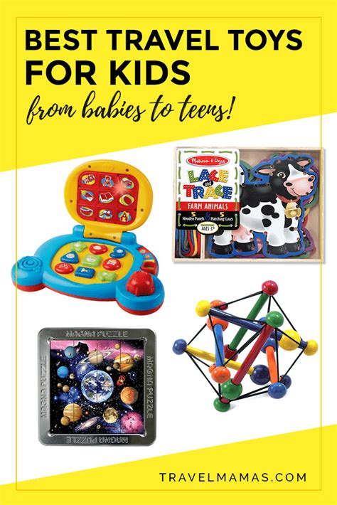 best travel best travel toys for from babies to