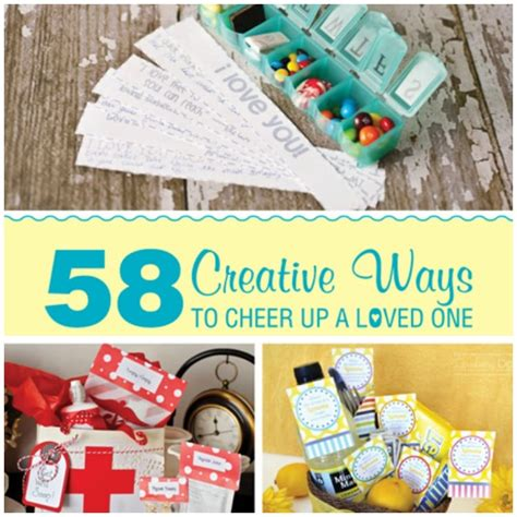 8 Ways To Cheer Up Your by 58 Easy Creative Ways To Cheer Up A Loved One Free