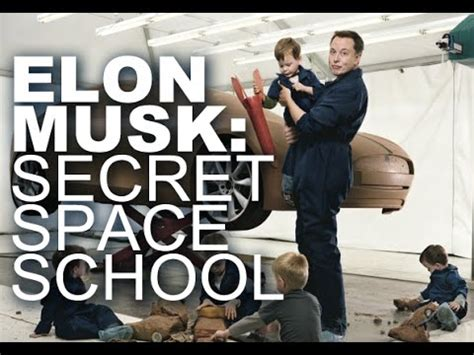 elon musk school solar city chairman elon musk starts secret space school