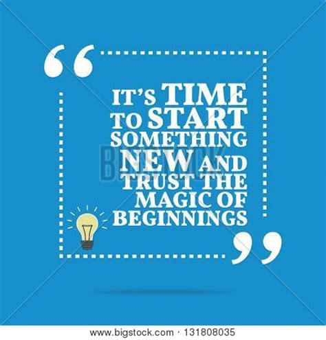 quotes about starting something inspirational motivational quote vector photo bigstock