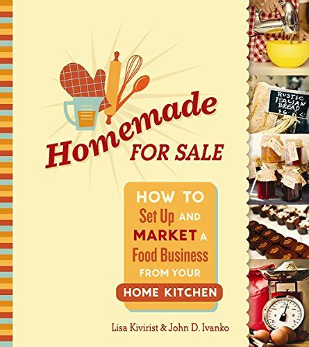 how to set up your kitchen homemade for sale how to set up and market a food
