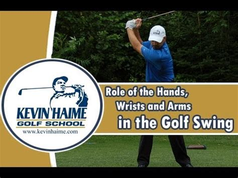 the golf swing it all in the hands role of the hands wrists and arms in the golf swing