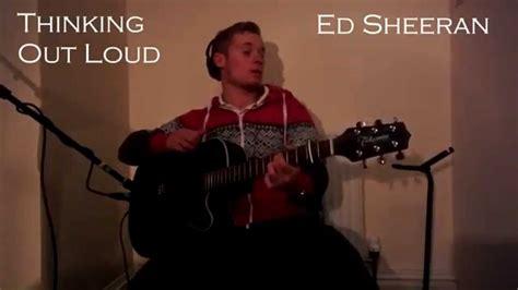 download mp3 ed sheeran thinking out loud acoustic ed sheeran thinking out loud acoustic cover chris