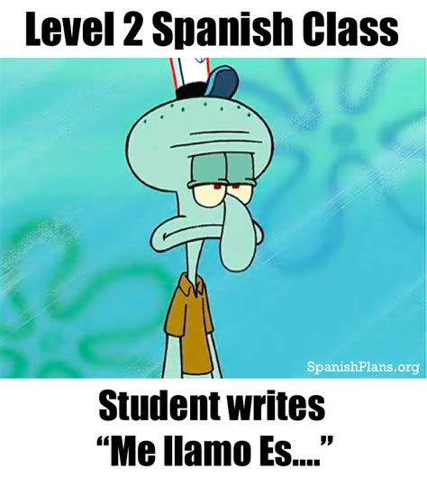 Meme In Spanish - spanish teacher memes spanishplans org
