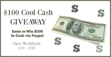 Great Cash Giveaway - 100 cool cash giveaway open worldwide ends 2 28 mama banana s adventures