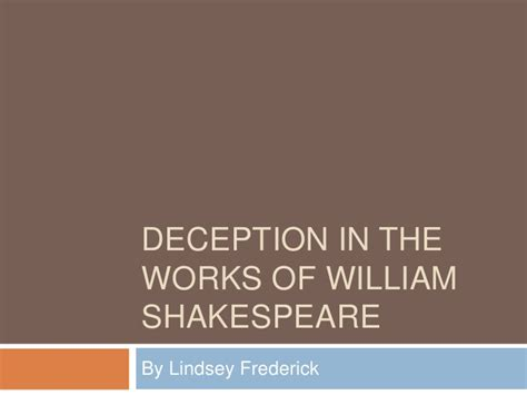 themes of deception in macbeth deception in the works of william shakespeare