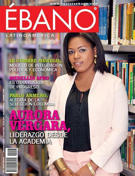 Revista Ebano 6a Edicin By Revista Ebano Issuu | revista ebano 6a edicin by revista ebano issuu revista 201