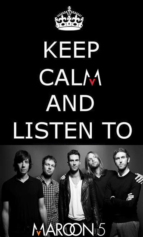 maroon yes sir keep calm and listen to maroon 5 by acu91 on deviantart