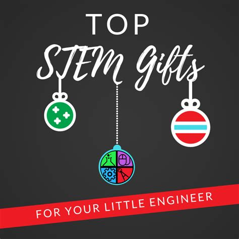 10 Great Gifts For Your by Top 10 Stem Gifts For Your Engineer Stem