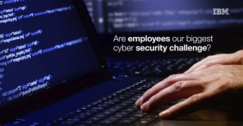 cyber security challenge are employees our cyber security challenge